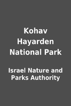 Kohav Hayarden National Park by Israel…