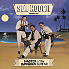 Master Of The Hawaiian Guitar, Volume One by…