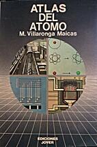 Atlas del átomo by M Villaronga Maicas