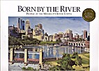 Born by the River by Merchant Ron