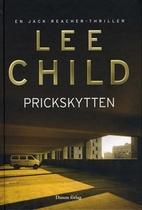 Prickskytten by Lee Child