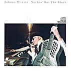 Johnny Winter - Nothin' But The Blues by…