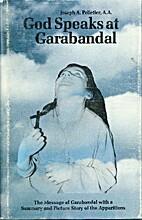 God Speaks at Garabandal: The Message of…