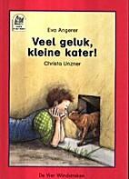 Veel geluk, kleine kater! by Eva Angerer