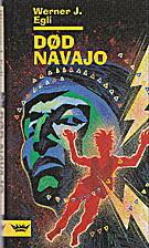 Død navajo, (Der Adler und sein Fänger.…