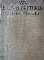 The Brown Brethren by Patrick MacGill
