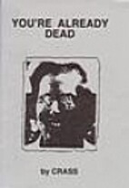 You're Already Dead by Crass