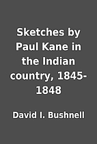 Sketches by Paul Kane in the Indian country,…
