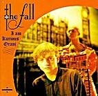 I Am Kurious Oranj by The Fall