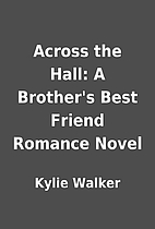 Across the Hall: A Brother's Best Friend…