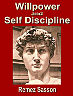 Will Power and Self Discipline by Remez…