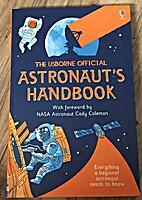 The Usborne Official Astronaut's Handbook by…