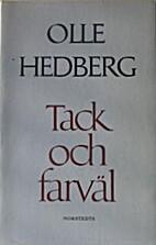 Tack och farväl by Olle Hedberg