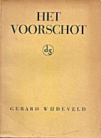 Het voorschot by Gerard Wijdeveld