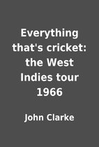 Everything that's cricket: the West…