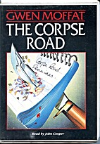 The Corpse Road by Gwen Moffat