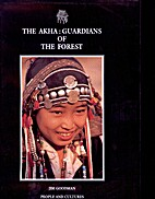 The Akha: Guardians of the Forest (Beautiful…
