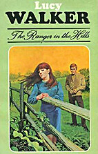 The Ranger in the Hills (Lucy Walker 19) by…