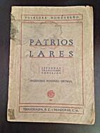 Patrios Lares by Pompilio Ortega