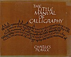 The Little Manual of Calligraphy by Pearce,…