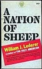A Nation of Sheep by William J. Ledererer