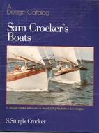 Sam Crocker's Boats: A design catalog by S.…