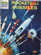 The How and Why Wonder Book of Rockets and…