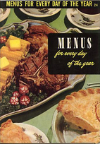 Menus For Every Day Of The Year by Ruth…