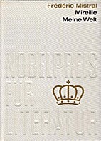 Mireille und Meine Welt : Nobelpreis 1904…