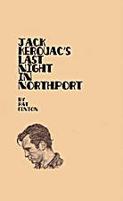 Jack Kerouac's Last Night In Northport by…
