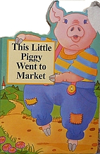 This Little Piggy Went to Market by Bambi…