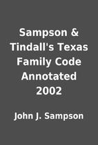 Sampson & Tindall's Texas Family Code…