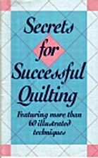 Secrets for Successful Quilting by Linda…