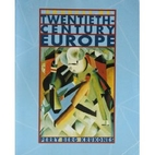 Sources of Twentieth-Century Europe by…