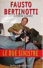 Le due sinistre by Fausto Bertinotti