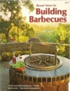 Ideas for Building Barbecues by Sunset…