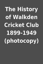 The History of Walkden Cricket Club…