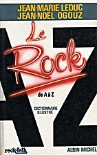 Le rock de A à Z by Jean-Marie Leduc