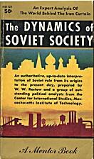 The dynamics of Soviet society by W. W.…