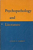 Psychopathology and Literature by Leslie Y.…