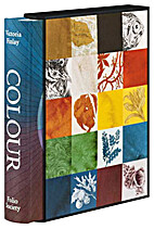 Colour: Travels through the Paintbox by…