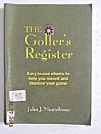 The Golfer's REgister by John Monteleone