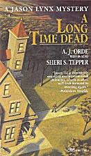 Long Time Dead by A.J. Orde