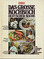 Das grosse Kochbuch deutscher Koeche
