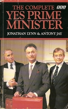 The Complete Yes Prime Minister by Jonathan…