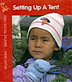 Setting Up A Tent by Mary Jane Edmunds