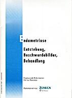 Endometriose - Entstehung, Beschwerdebilder,…