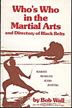Who's Who in the Martial Arts, and Directory…