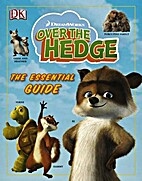 Over the Hedge: The Essential Guide by…