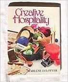 Creative Hospitality by Marlene LeFever